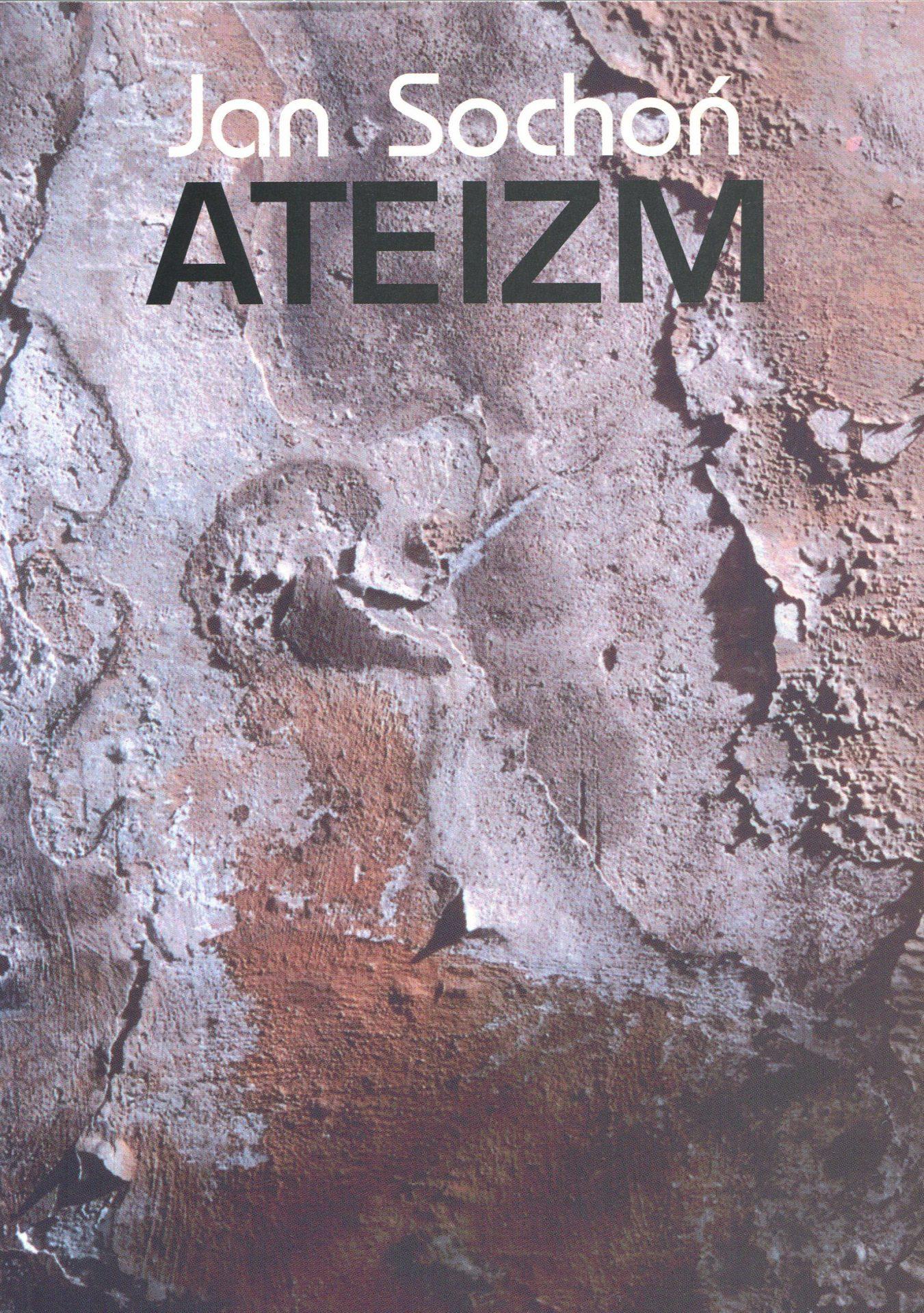 Ateizm - Jan Sochoń
