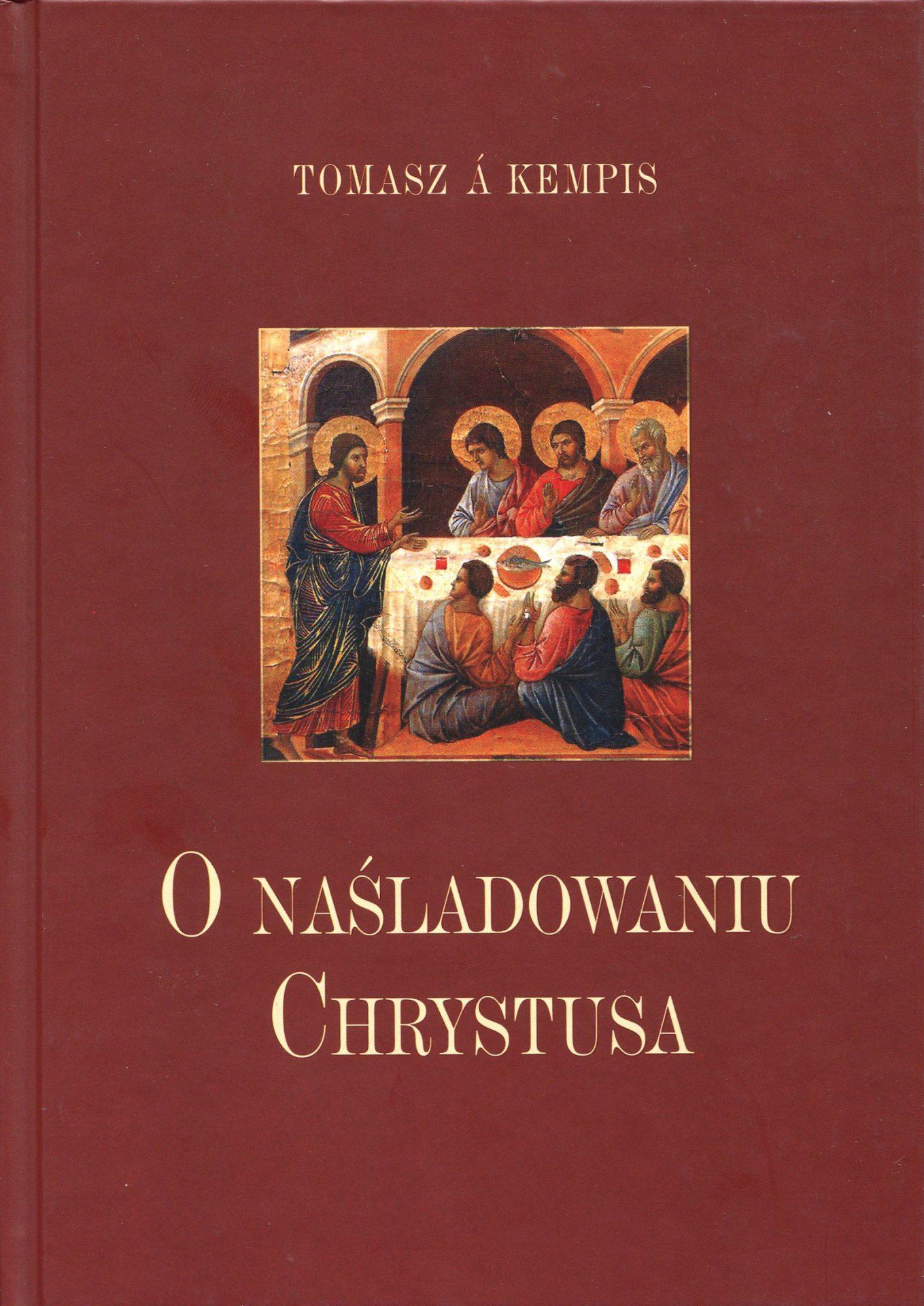 O naśladowaniu Chrystusa - Tomasz Kempis