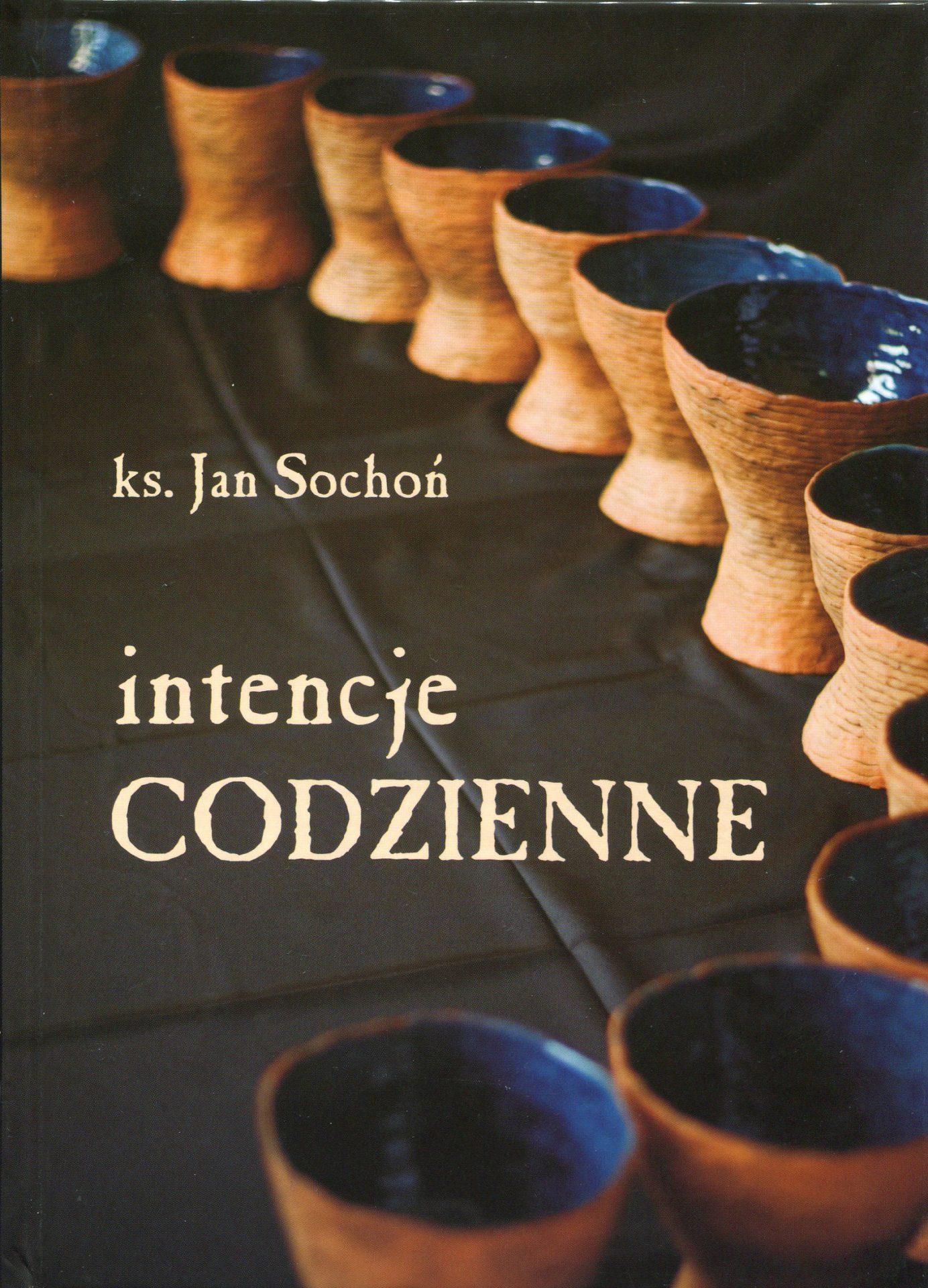 Intencje codzienne - Jan Sochoń