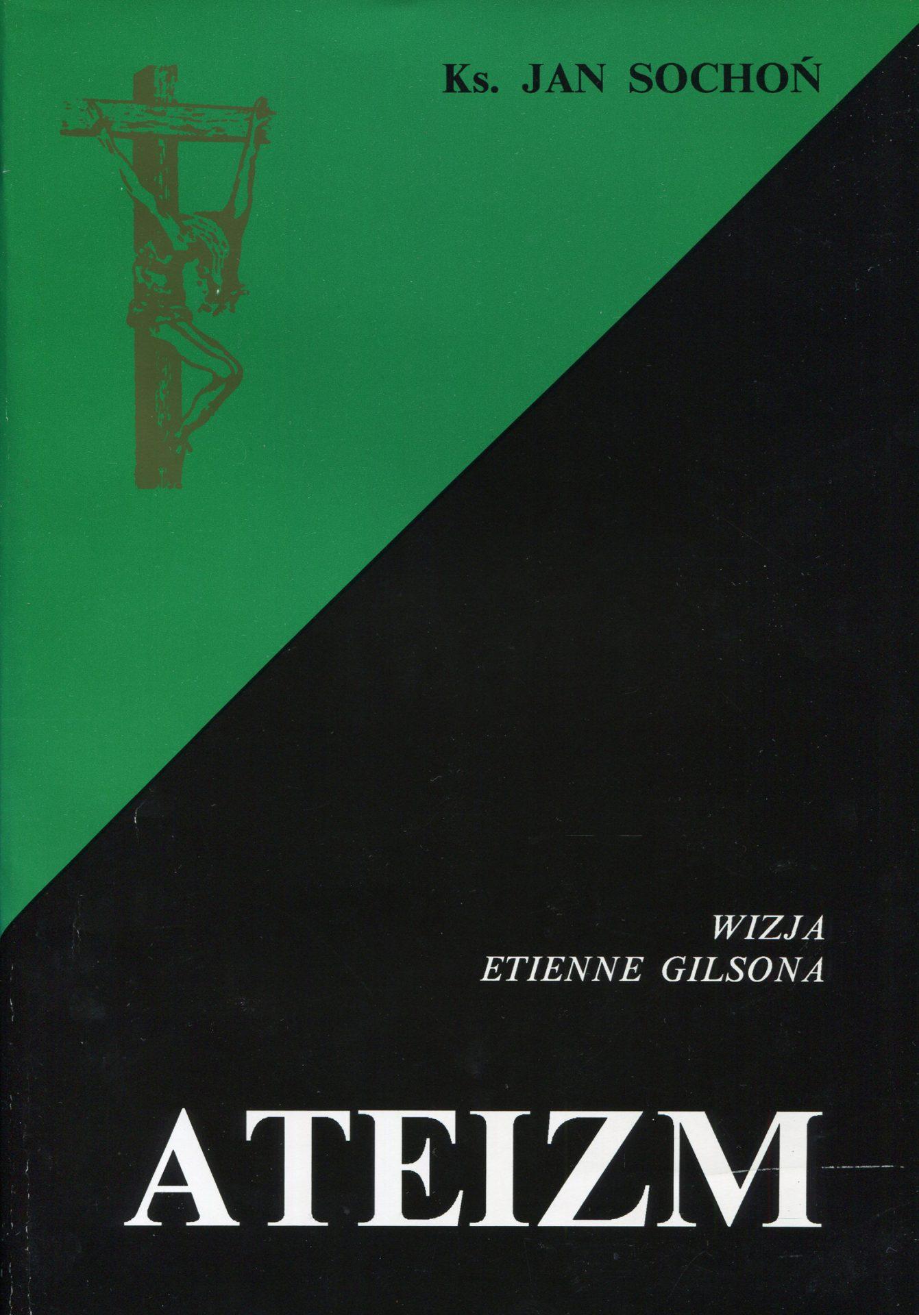 Wizja ateizmu Etienne Gilsona - Jan Sochoń