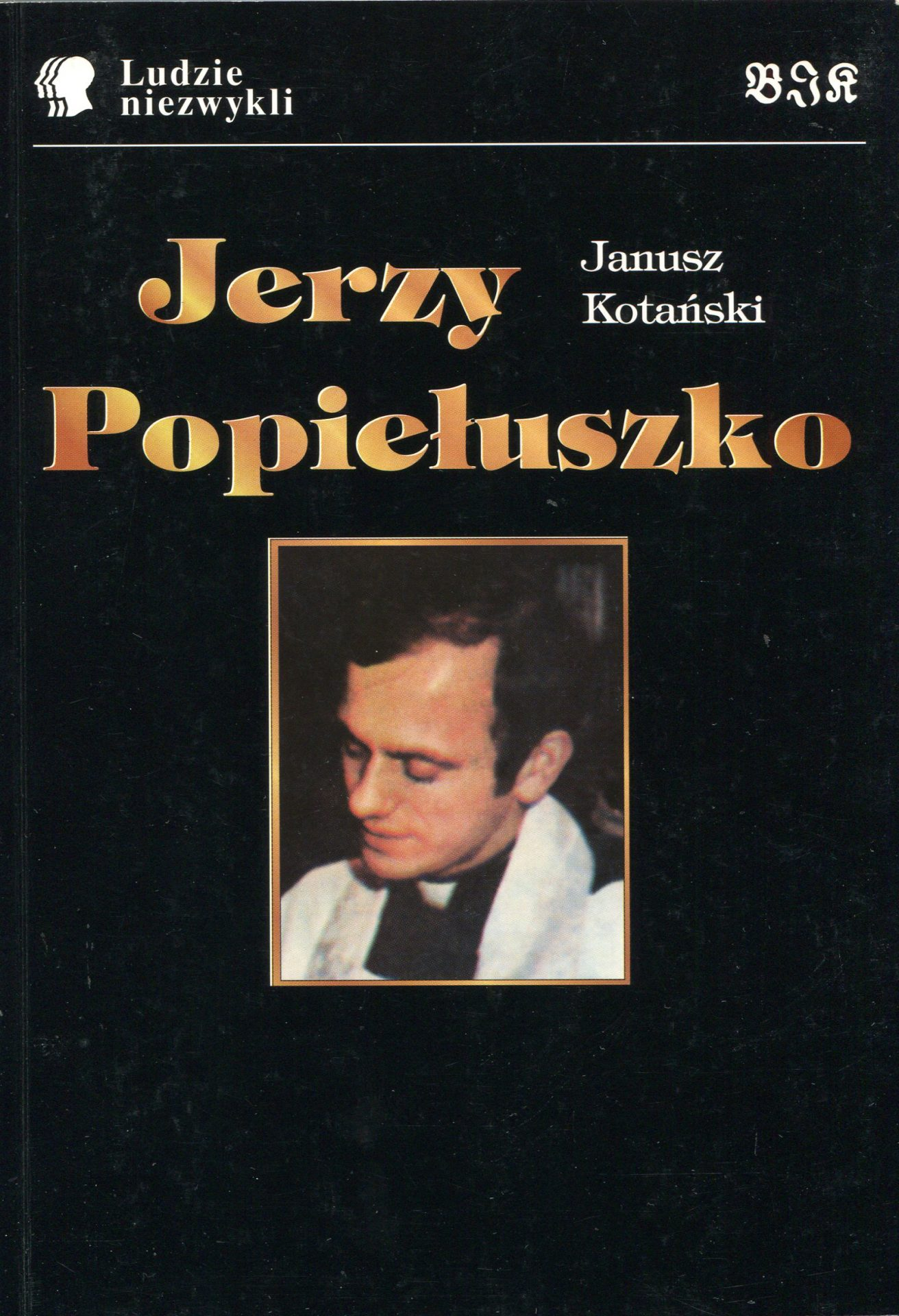 Janusz Kotański, Ksiądz Jerzy Popiełuszko
