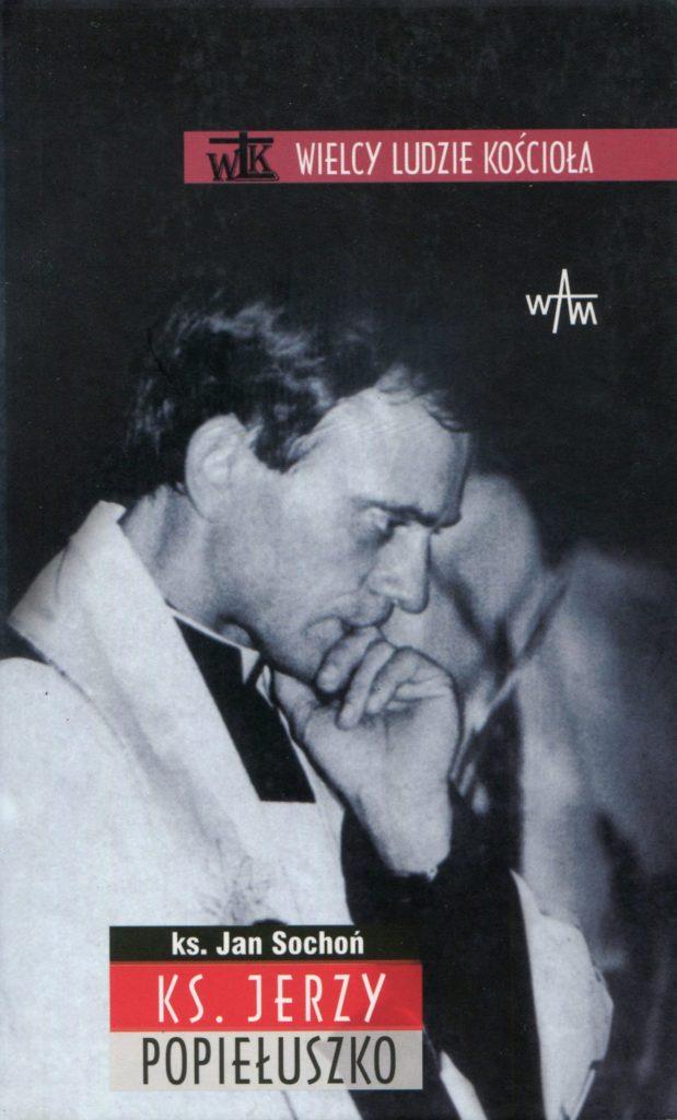 Błogosławiony ks. Jerzy Popiełuszko - Jan Sochoń