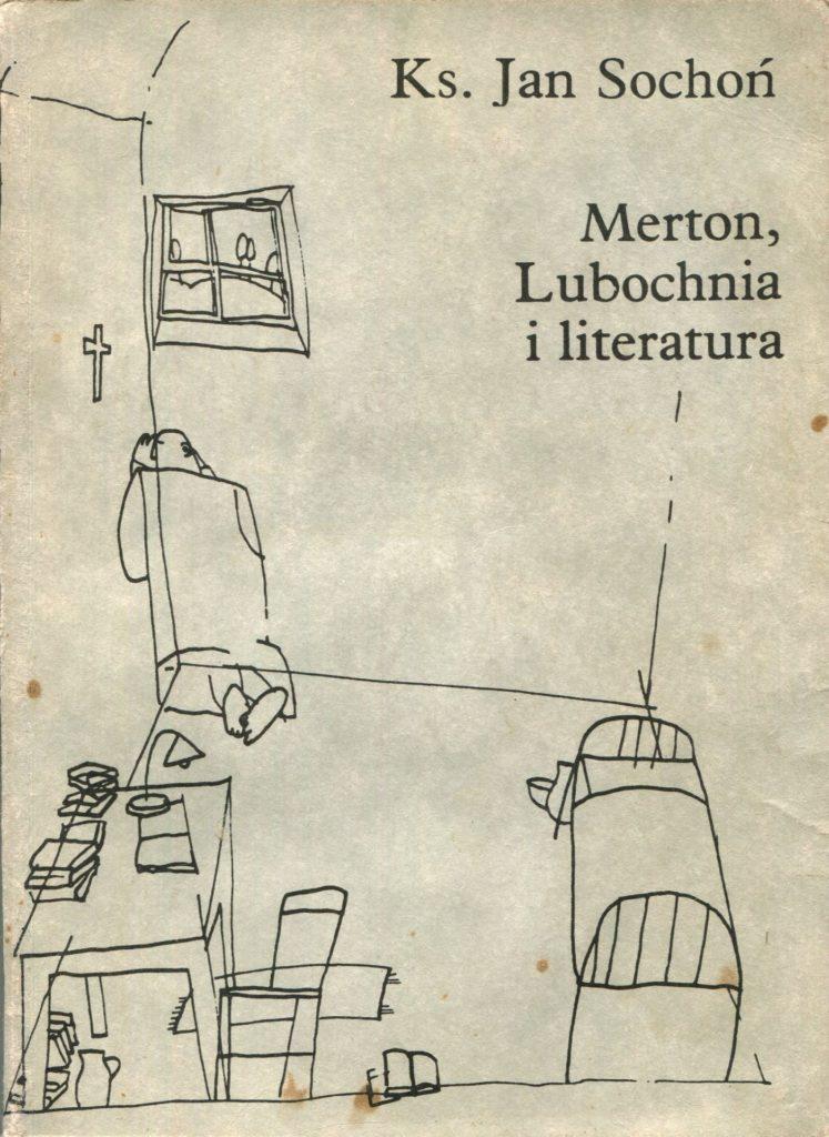 Merton, Lubochnia i literatura - Jan Sochoń