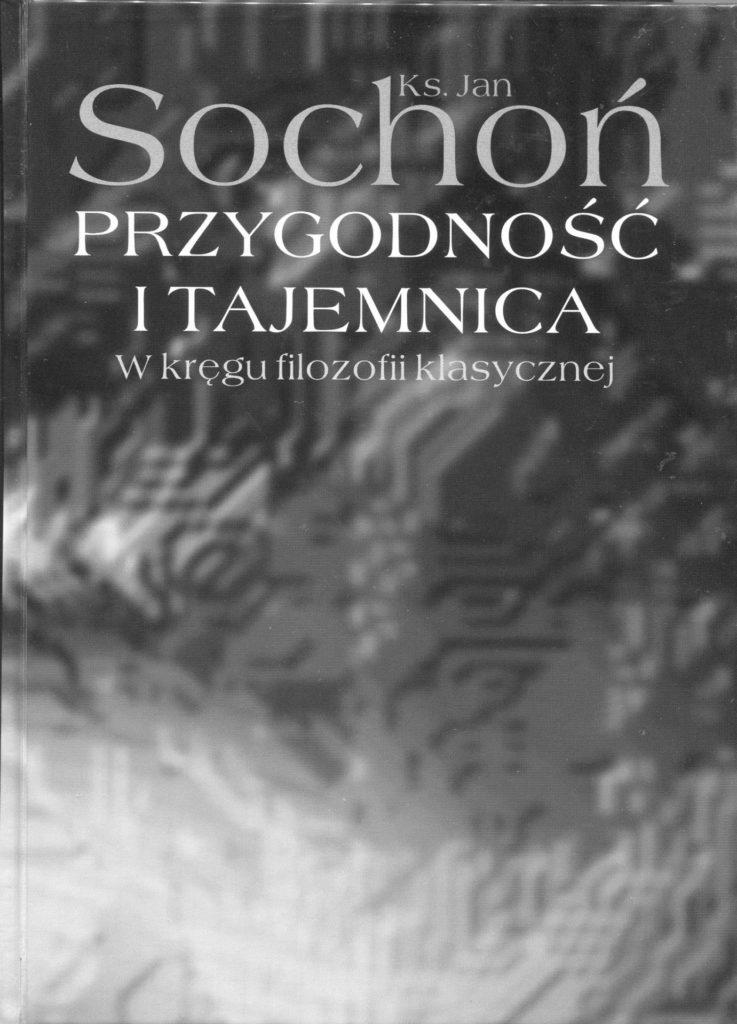 Przygodność i tajemnica - Jan Sochoń