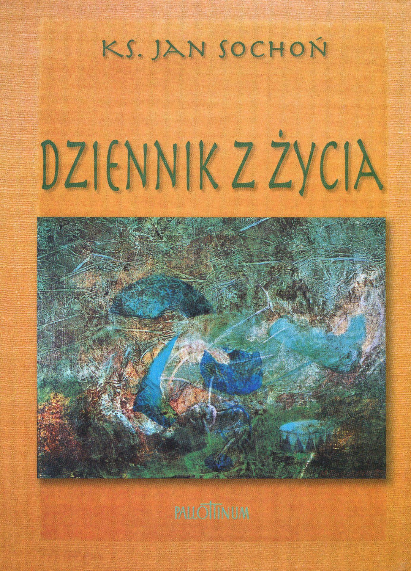 Dziennik z życia - Jan Sochoń