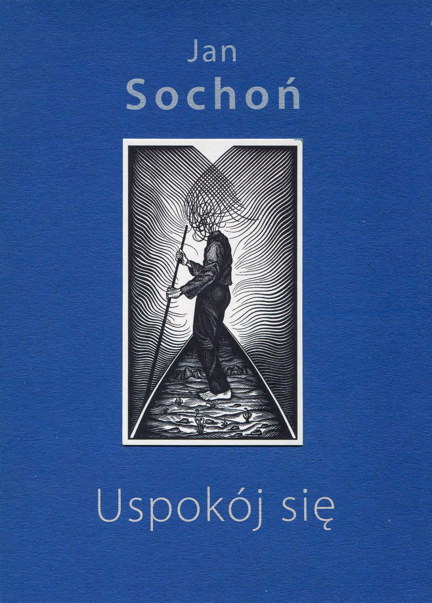 Uspokój się - Jan Sochoń