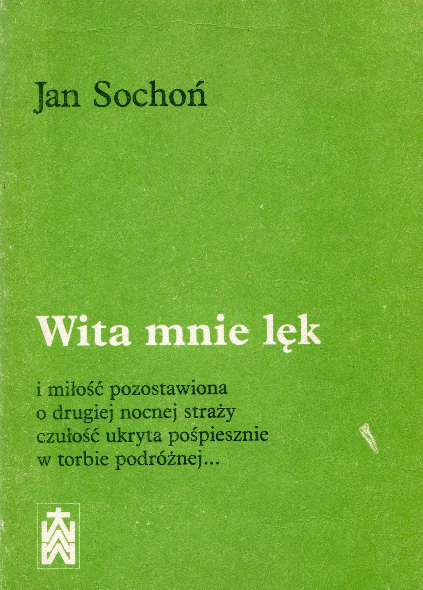 Wita mnie lęk... - Jan Sochoń