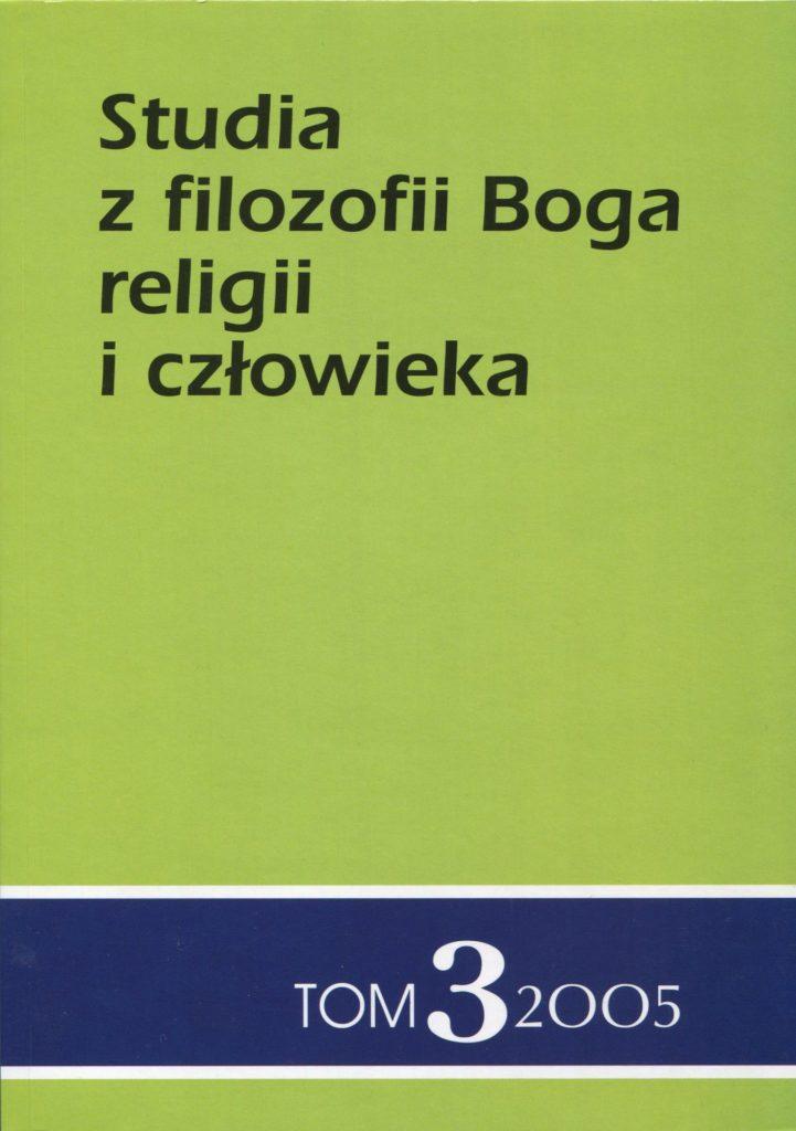 Studia z filozofii Boga, religii i człowieka, tom 3